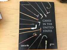 CANES IN THE UNITED STATES BY CATHERINE DIKE SECOND EDITION