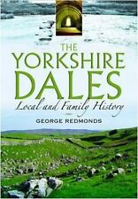 The Yorkshire Dales, New, George Redmonds Book