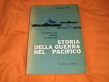fletcher pratt storia della guerra nel pacifico vito bianco editore 1961