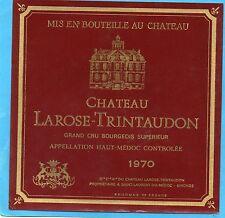 HAUT MEDOC CRU BOURGEOIS ETIQUETTE CHATEAU LAROSE TRINTAUDON 1970 RARE   §10/08§