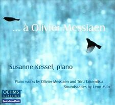 Susanne Kessel, piano A Olivier Messiaen..., New Music
