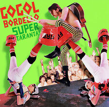 Gogol Bordello, Super Taranta, Excellent