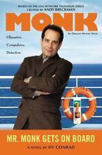 Mr. Monk Gets on Board - Good - Conrad, Hy - Hardcover
