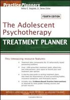The Adolescent Psychotherapy Treatment Planner by Arthur E Jongsma