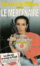 Gérard de Villiers Le mercenaire 43  L'inconnu du Penjab Express Axel Kilgore