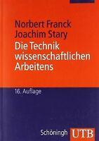 Die Technik wissenschaftlichen Arbeitens: Eine praktisch... | Buch | Zustand gut