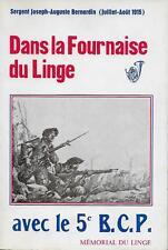 DANS LA FOURNAISE DU LINGE AVEC LE 5e B.C.P. - GUERRE 1914-1918 - HISTOIRE