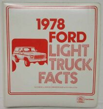 1978 Ford Light Truck Dealer Facts Book F-100 F-150 F-250 F-350 Ranchero Bronco