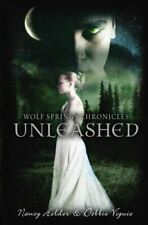 Wolf Springs Chronicles: Unleashed: Book 1, Holder, Nancy, Very Good, Paperback