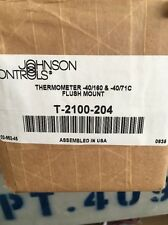 JOHNSON CONTROLS T2100204 T-2100 Thermometer -40/160&-40/71C Flush Mount *NEW*