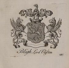 1779 ANTIQUE PRINT ~ BLIGH ~ FAMILY CREST COAT OF ARMS LORD CLIFTON
