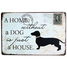 Retro Blechschild Home without a Dog Dackel Partykeller Metallschild sign 20x30