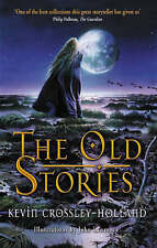 The Old Stories: Folk Tales from East Anglia and the Fen Country (Dolphin Paperb