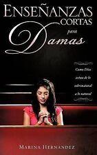 NEW Enseñanzas Cortas para Damas by Marina Hernandez