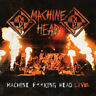 Machine F**king Head Live! [Parental Advisory] by Machine Head.
