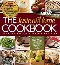 The Taste of Home Cookbook : One Recipe... Four Ways! by Taste of Home...