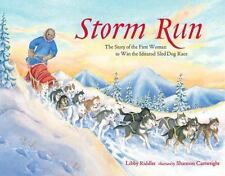Storm Run: The Story of the First Woman to Win the Iditarod Sled Dog-ExLibrary