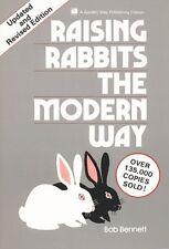 Raising Rabbits the Modern Way (A Garden Way publi