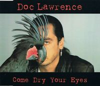 Doc Lawrence Maxi CD Come Dry Your Eyes - Germany (M/M)
