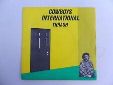 "COWBOYS INTERNATIONAL THRASH B/W MANY TIMES (REVISED) UK IMPORT 7"" VINYL 45 RPM"