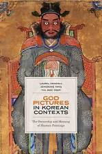 God Pictures in Korean Contexts: The Ownership and Meaning of Shaman Paintings