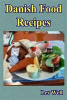 Danish Food Recipes, Paperback by Well, Lev, Brand New, Free shipping in the US
