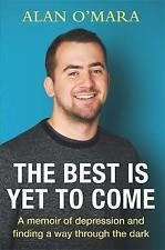 The Best is Yet to Come: A Memoir about Football and Finding a Way Through the D