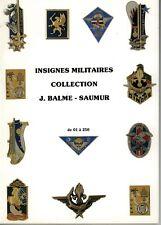 Catalogue collection d'Insignes Militaires Balme (Tome1) de 001 a 250