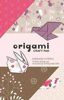 Origami Craft Pad. Creatures and Critters by Stratton, Randy (Paperback book, 20