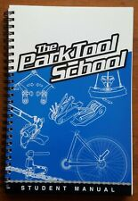 Park Tool School Student Manual 1st Edition - New