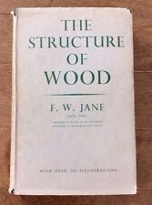 Vintage 1956 First Edition The Structure Of Wood F.W. Jane 500+ Illustrations GC