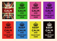 KEEP CALM *Any Text* Personalised Custom A4 POSTER Print * Glossy High Quality