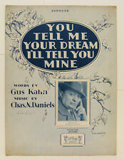 YOU TELL ME YOUR DREAM I'LL TELL YOU MINE Sheet Music 1927