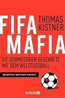 Fifa-Mafia: Die schmutzigen Geschäfte mit dem Weltfußbal... | Buch | Zustand gut