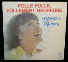 MIREILLE MATHIEU - FOLLE, FOLLE, FOLLEMENT HEUREUSE  - '74 FR PRESS/PIC SLV/EX+