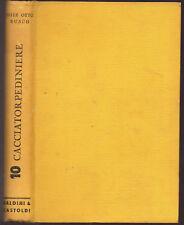 """WW2 - F.O. Busch: """"CACCIATORPEDINIERE"""" - Baldini e Castoldi - 1961"""
