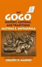 The Gogo : History, Customs, and Traditions by Mathias E. Mnyampala (1995,...