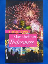 Mannheimer Todesmess von Claudia Schmid/ Kriminalhauptkommissarin Melanie Härter