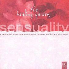 The Healing Garden: Sensuality 2001 by Tierra Negra