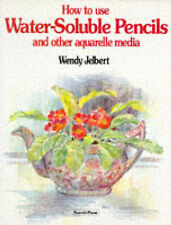 HOW TO USE WATER-SOLUBLE PENCILS., Jelbert, Wendy., Used; Very Good Book
