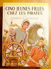 CINQ JEUNES FILLES CHEZ LES PIRATES - EO 1958 !