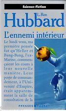RON HUBBARD ° L'ENNEMI INTERIEUR ° MISSION TERRE T 3 ° pocket