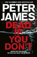 Dead If You Don't (Roy Grace), James, Peter, Very Good, Paperback