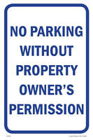 "Owner's Permission Parking Sign, 12""w x 18""h, Metal Full Color"