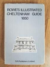 Vintage Rowes Illustrated Cheltenham Guide 1850 ... 1969 copy SR Publishers Ltd
