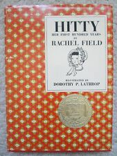 HITTY HER FIRST HUNDRED YEARS~Rachel Field~DOROTHY LATHROP~1957 HCDJ~1930 Newbry