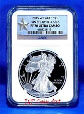 2015 W NGC PF70 ULTRA CAMEO SILVER PROOF EAGLE FUN SHOW RELEASES LABEL