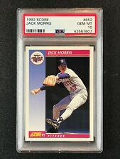 1992 Score  Jack Morris  PSA 10  Detroit Tigers  Minnesota Twins