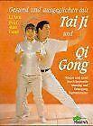 Gesund und ausgeglichen mit Tai Ji und Qi Gong von Li Wu... | Buch | Zustand gut