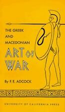 New The Greek and Macedonian Art of War by F E Adcock